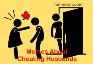 25+ Memes About Cheating Husbands