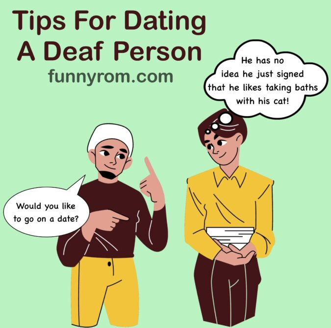 Tips For Dating a Deaf Person