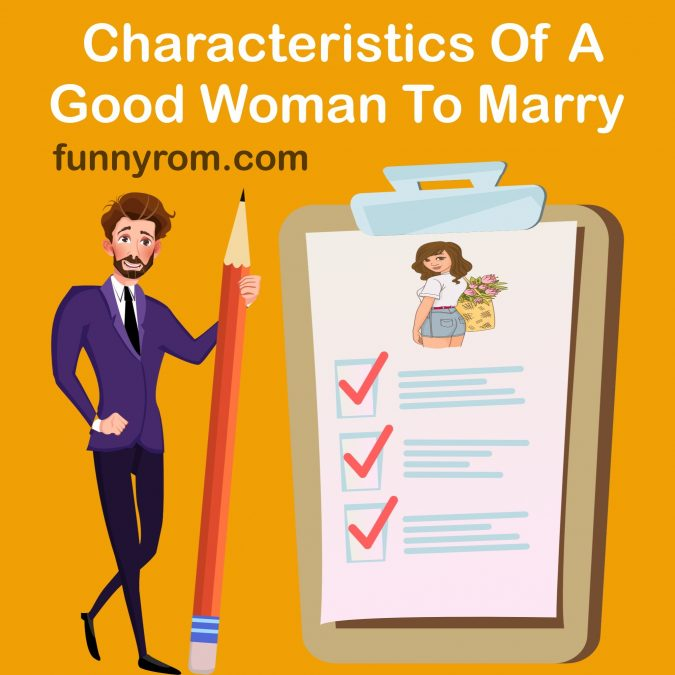 Qualities of a good woman to marry