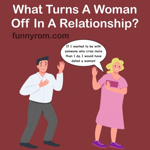 What turns women off in relationships